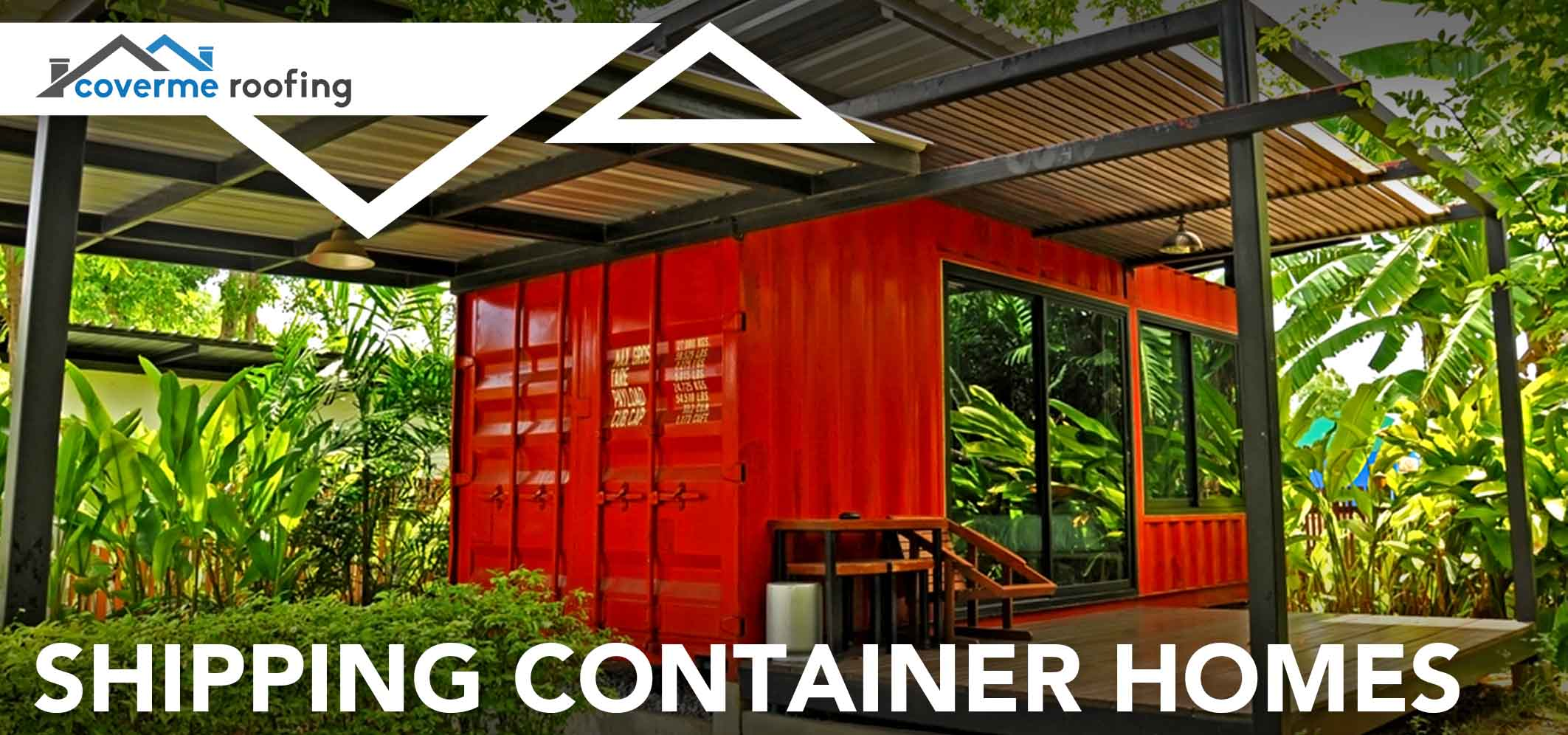 Trend Shipping Container Homes Cover Me Roofing